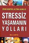 Stressiz Yaşamanın Yolları