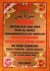 Yasin Amme-Tebareke Secde-Fetih-Vakıa-Cuma ve Kısa Sureler Türkçe Okunuşları ve Açıklamaları (Rahle Boy Kod:054)