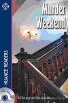 Murder Weekend +2CDs (Nuance Readers Level-4)