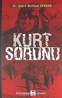 Kürt Sorunu - Şükrü Mehmet Sekban pdf epub