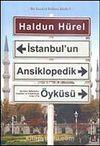 İstanbul'un Ansiklopedik Öyküsü (Ciltli)
