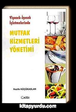Mutfak Hizmetleri Yönetimi & Yiyecek - İçecek İşletmelerinde