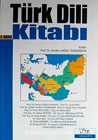 Türk Dili Kitabı (Gülden Sağol Yüksekkaya) - Kollektif pdf epub