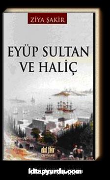 Eyüp Sultan ve Haliç