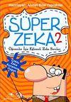Süper Zeka-2 & Öğrenciler İçin Eğlenceli Zeka Soruları