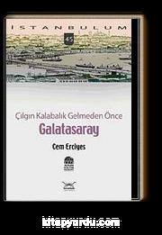 Galatasaray & Çılgın Kalabalık Gelmeden Önce-45