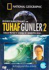 Dünyamızdaki Tuhaf Günler-2 (DVD)