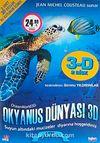 Okyanus Dünyası (3-D 2 Disk)