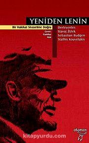 Yeniden Lenin & Bir Hakikat Siyasetine Doğru