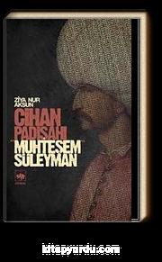 Cihan Padişahı Muhteşem Süleyman