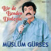 Bir de Benden Dinleyin / Müslüm Gürses (CD)