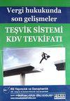 Vergi Hukukunda Son Gelişmeler Teşvik Sistemi KDV Tevkifatı (Cd)