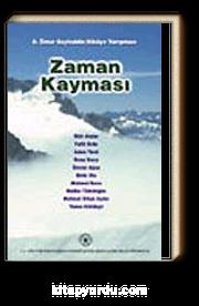 Zaman Kayması/Ömer Seyfeddin Hikaye Yarışması-2002