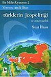 Bir Millet Uyanıyor! 2/Türklerin Jeopolitiği ve Avrasyacılık