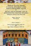 Mahkeme Kayıtları Işığında 17. Yüzyıl İstanbulunda Sosyo-Ekonomik Yaşam - Cilt 3 & Devlet - Toplum İlişkileri ( 1602-19)