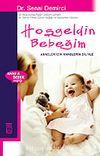 Hoşgeldin Bebeğim/Anneler İçin Anneler Diliyle