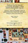 Mahkeme Kayıtları Işığında 17. Yüzyıl İstanbulunda Sosyo-Ekonomik Yaşam - Cilt 4 & Devlet - Toplum İlişkileri ( 1661-97)