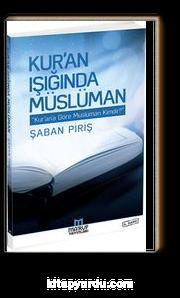 Kur'an Işığında Müslüman