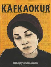 Kafkaokur İki Aylık Fikir Sanat ve Edebiyat Dergisi Sayı:12 Temmuz-Ağustos 2016