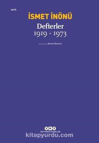 Defterler (1919-1973) - İsmet İnönü pdf epub