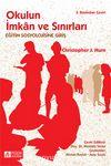 Okulun İmkan ve Sınırları: Eğitim Sosyolojisine Giriş