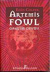 Artemis Fowl / Opal'in Oyunu