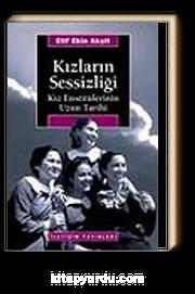 Kızların Sessizliği/Kız Enstitülerinin Uzun Tarihi