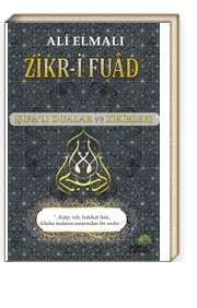 Zikr-i Fuad (Şifalı Dualar ve Zikirler)