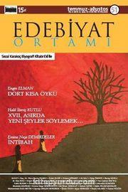 Edebiyat Ortamı Dergi Sayı:51 Temmuz-Ağustos 2016