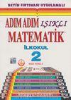 Adım Adım Işıklı Matematik İlkokul - 2