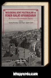 Neoliberal Kent Politikaları ve Fener-Balat-Ayvansaray