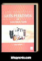 Latin Perküsyon & Latin Müzik Tarihi