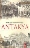 19. Yüzyılda Bir Osmanlı Şehri Antakya