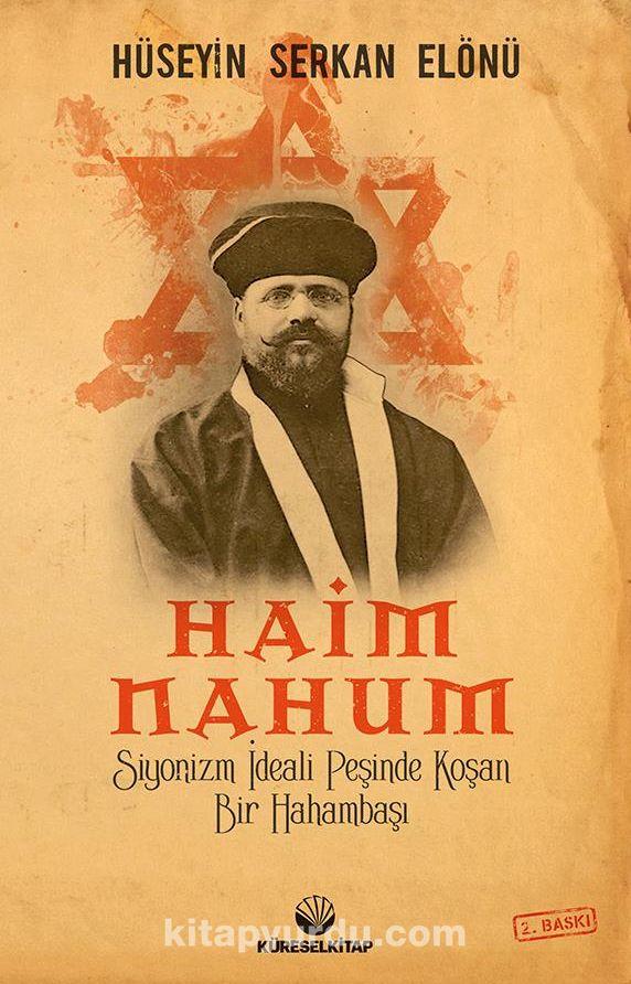 Haim Nahum & Siyonizm İdeali Peşinde Koşan Bir Hahambaşı