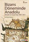 Bizans Döneminde Anadolu & İktisadi ve Sosyal Yapı (900-1261)