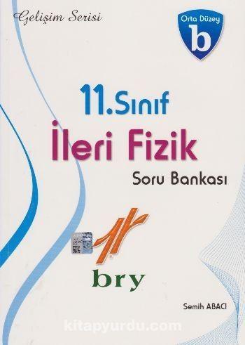 11. Sınıf İleri Fizik Soru Bankası - Orta Düzey B - Semih Abacı pdf epub