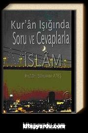 Kuran Işığında Soru ve Cevaplarla İslam -6