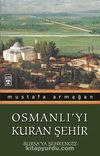 Osmanlı'yı Kuran Şehir/Bursa'ya Şehrengiz