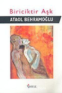 Biriciktir Aşk - Ataol Behramoğlu pdf epub