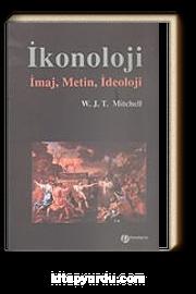 İkonoloji & İmaj, Metin, İdeoloji