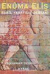 Babil Yaratılış Destanı Enuma Eliş 7-A-3