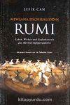Mewlana Dschelaleddin Rumi & Leben, Wirken und Gedankenwelt aus Mevlevi-Sufiperspektive