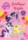 My Little Pony Sihirli Dünya Faaliyet Kitabı