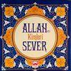 Allah (cc) Kimleri Sever