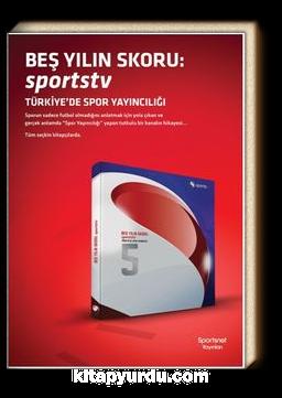 Beş Yılın Skoru: Sportstv  Türkiye'de Spor Yayıncılığı