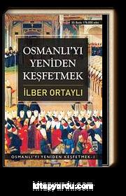 Osmanlı'yı Yeniden Keşfetmek - 1