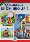 Çocuklara İlk Dini Bilgiler 2/Büyük Boy (5 Yaş ve Üstü)