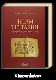 İslam Tıp Tarihi & Başlangıçtan VII. / XIII. Yüzyıla Kadar