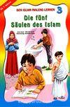 Den Islam Malend Lernen 3 Die fünf Säulen des Islam (Boyamalı İslamın Şartları)