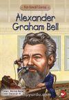 Alexander Graham Bell  / Kim Kimdi  Serisi